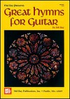 Great Hymns for Guitar - William Bay