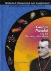 Gregor Mendel and the Discovery of the Gene - John Bankston