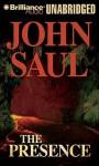 The Presence - John Saul, Phil Gigante
