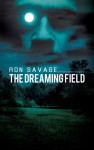 The Dreaming Field - Ron Savage