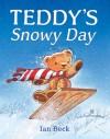 Teddy's Snowy Day - Ian Beck