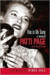 This is My Song: A Memoir - Patti Page, Skip Press, Vince Gill