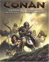 Conan: Hyboria's Fiercest - Barbarians, Borderers And Nomads - Vincent Darlage