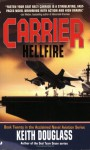 Carrier #20: Hellfire - Keith Douglass