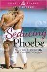 Seducing Phoebe - Nicole Flockton