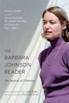 The Barbara Johnson Reader: The Surprise of Otherness - Barbara Johnson, Bill Johnson González, Melissa Feuerstein, Lili Porten