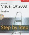Microsoft Visual C# 2008: Step by Step - John Sharp