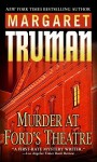 Murder at Ford's Theatre - Margaret Truman