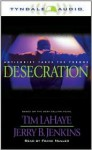 Desecration: Antichrist Takes the Throne - Tim LaHaye, Jerry B. Jenkins, Frank Muller