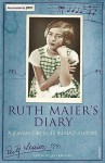 Ruth Maier's Diary: A Young Girl's Life Under Nazism - Ruth Maier, Jamie Bulloch, Jan Erik Vold