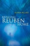 Bringing Reuben Home - Glenda Millard