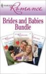 Harlequin Romance Bundle: Brides and Babies - Raye Morgan, Liz Fielding, Lucy Gordon