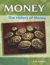 The History of Money - Julie Haydon