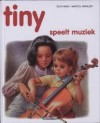 Tiny speelt muziek - Gijs Haag, Marcel Marlier, Gilbert Delahaye