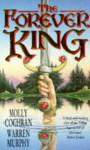 The Forever King - Molly Cochran, Warren Murphy