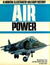 Air Power: A Modern Illustrated Military History - Bill Gunston
