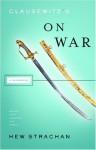 Clausewitz's 'On War' - Hew Strachan