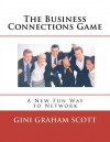 The Business Connections Game - Gini Graham Scott