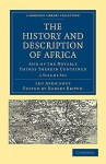 The History and Description of Africa: And of the Notable Things Therein Contained, 3-Volume Set - Leo Africanus, Robert K. Brown, John Pory