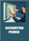 Accounting Primer - What Is Accounting Anyway? AAA+++ - F.E.C., Manuel Ortiz Braschi