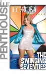 Penthouse Forum Presents The Swinging Seventies - Penthouse, Eric Danville