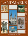 Landmarks in Humanities Second Edition - Gloria K. Fiero