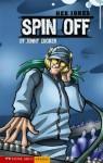 Spin Off - Jonny Zucker, Marcus Smith, Enzo Troiano