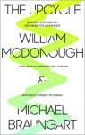 The Upcycle: Beyond Sustainability--Designing for Abundance - William McDonough, Michael Braungart