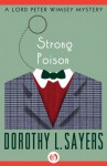 Strong Poison (The Lord Peter Wimsey Mysteries) - Dorothy L. Sayers
