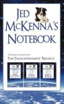 Jed McKenna's Notebook: All Bonus Content from The Enlightenment Trilogy - Jed McKenna