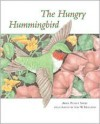 The Hungry Hummingbird - April Pulley Sayre