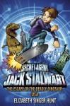 Jack Stalwart: The Escape of the Deadly Dinosaur: USA: Book 1 - Elizabeth Singer Hunt