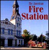 American Fire Station - Gerry Souter, Janet Souter