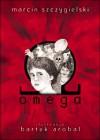 Omega - Marcin Szczygielski