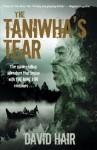 The Taniwha's Tear - David Hair