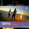 Simply Romantic Nights, Volume 1: Igniting Passion in Your Marriage [With Cards and Paperback Book and Note Pad] - Familylife Publishing