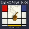 Cats Of The Masters - Michael Patrick