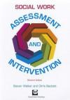 Social Work Assessment and Intervention - Steven Walker