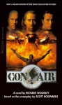 Con Air Movie Tie-In - Richard Woodley, Scott Rosenberg