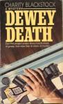 Dewey Death - Charity Blackstock