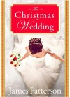The Christmas Wedding - James Patterson, Richard DiLallo