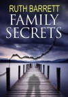 Family Secrets - Ruth Barrett