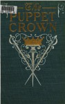 The Puppet Crown - Harold MacGrath, R. Martine Reay