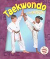 Taekwondo In Action - Kelley Macaulay, Bobbie Kalman