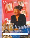 Hallelujah! The Welcome Table: A Lifetime of Memories with Recipes (Audio) - Maya Angelou