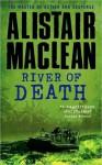 River of Death - Alistair MacLean