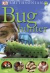 Bug Hunter (Smithsonian) - David Burnie