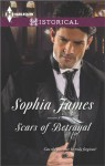 Scars of Betrayal - Sophia James