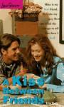 A Kiss Between Friends - Erin Haft