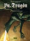 Yo, dragón #1: El fin de la génesis - Juan Giménez
